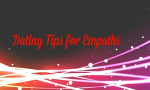 Tips for empaths in a relationship