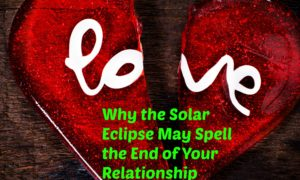 Solar eclipse 2016: Why that relationship really might be over now