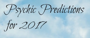 Psychic predictions for 2017